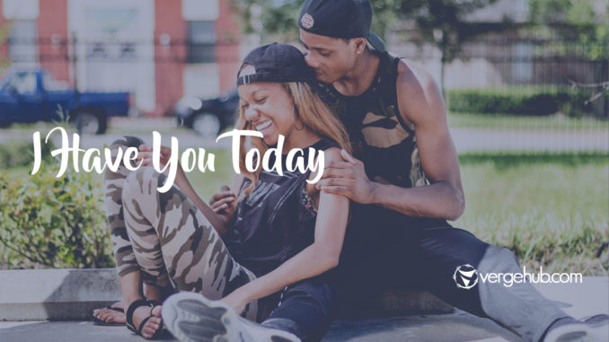 i have you today-VergeHub