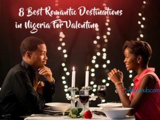 8 Best Romantic Destinations in Nigeria For Valentine