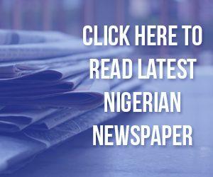 latest nigerian newspaper online